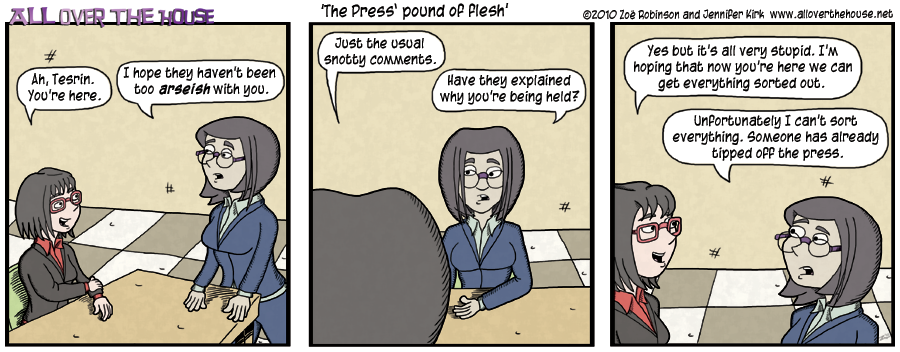 The press' pound of flesh