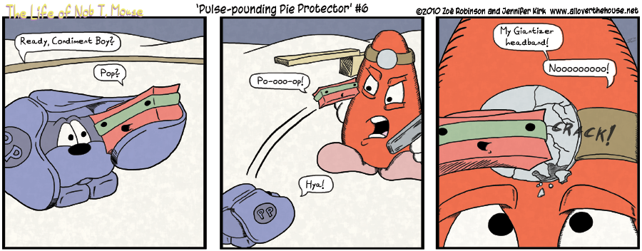Pulse-pounding Pie Protector #6