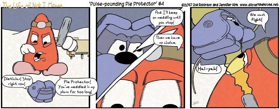 Pulse-pounding Pie Protector #4